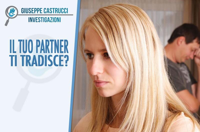Infedeltà Coniugale | Giuseppe Castrucci Investigazioni